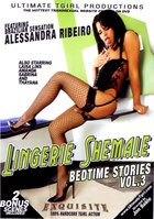 Lingerie Shemale: Bedtime Stories 03