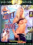 Butt a Bang