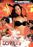 Hole Lot of Transsexual Love 02, A