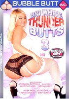 Big White Thunder Butts 03