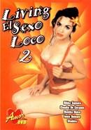 Living El Sexo Loco 02
