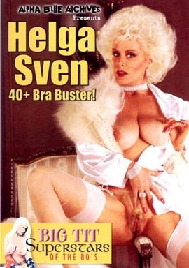 Rent Helga Sven 40+ Bra Buster! DVD