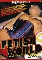 Fetish World 07