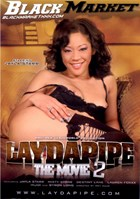 Laydapipe: The Movie 02