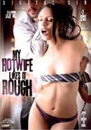 My Hotwife Likes it Rough