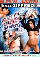 Slutty Girls Love Rocco 02