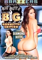 Big Butts Like it Big Brunette Edition