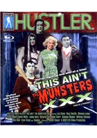 This Ain't The Munsters XXX (Blu-Ray)