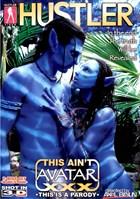 This Ain't Avatar XXX 3-D (*NO GLASSES PROVIDED*)
