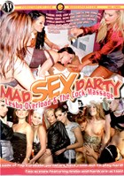 Mad Sex Party: Lesbo Overload/The Cock Massage