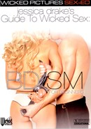 Jessica Drake's Guide to Wicked Sex: BDSM for Begi