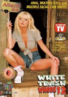 White Trash Whore 12