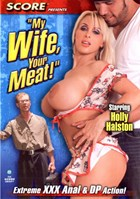 My Wife, Your Meat!