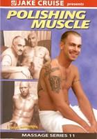 Massage Series 11: Polishing Muscle