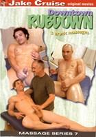 Massage Series 07: Downtown Rubdown