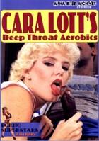 Cara Lott's Deep Throat Aerobics