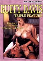 Buffy Davis: Triple Feature 01
