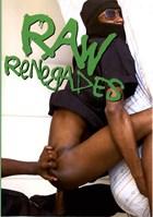Raw Renegdes