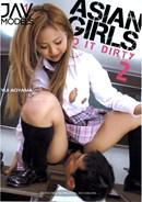 Asian Girls Do It Dirty 02