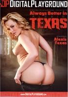 Always Better in Alexis Texas
