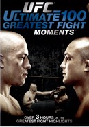 UFC Ultimate 100 Greatest Fight Moments