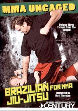 Rent Brazilian Jiu Jitsu for MMA by Matt Thornton 03 DVD