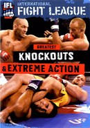 International Fight League: Greatest Knockouts