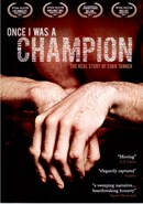 Once I Was a Champion: Real Story of Evan Tanner
