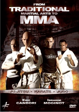 Rent From Traditional Martial Arts to MMA DVD