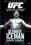 UFC: Ultimate Iceman Chuck Liddell