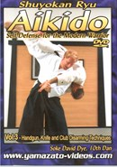 Aikido Self Defense for the Modern Warrior Vol 3
