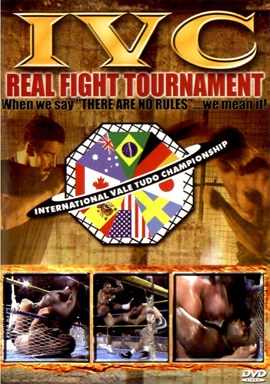 Rent IVC 01: Real Fight Tournament DVD