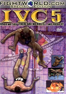 Rent IVC 05: When we say 'Their NO rules' We mean it DVD