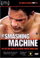Smashing Machine: Life and Times of Mark Kerr