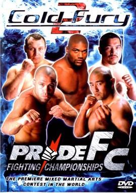Rent Pride FC 18: Cold Fury 02 DVD