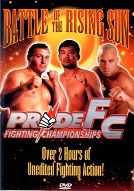 Rent Pride FC 11: Battle of the Rising Sun DVD