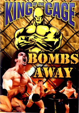 Rent King of the Cage 08: Bombs Away  DVD