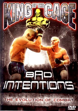 Rent King of the Cage 15: Bad Intentions DVD