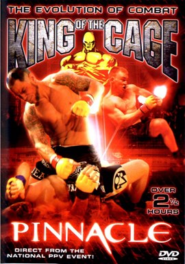 Rent King of the Cage 30: Pinnacle DVD