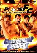 Pride FC 23: Championship Chaos 02