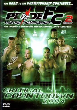 Rent Pride FC: Critical Countdown 2004 (Disc 01)  DVD