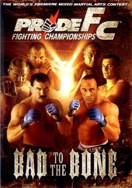 Rent Pride FC 26: Bad to the Bone DVD