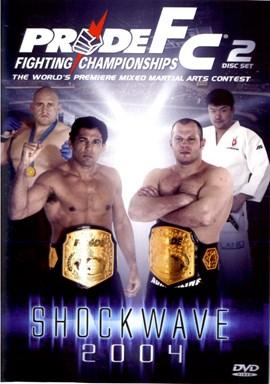 Rent Pride FC: Shockwave 2004 (Disc 01) DVD