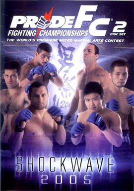 Rent Pride FC: Shockwave 2005 (Disc 01) DVD