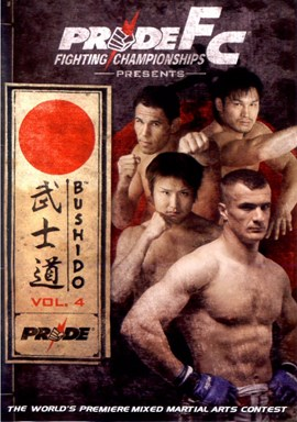 Rent Pride FC: Bushido 04 DVD