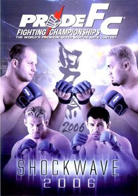 Rent Pride FC: Shockwave 2006 DVD