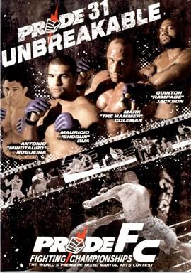 Rent Pride FC 31: Unbreakable DVD