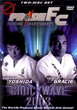 Rent Pride FC: Shockwave 2003 (Disc 01) DVD