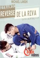 Dynamic Reverse De La Riva Guard by Michael Langhi