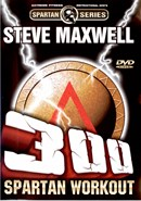 300 Spartan Workout by Steve Maxwell